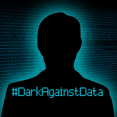 #DarkAgainstData